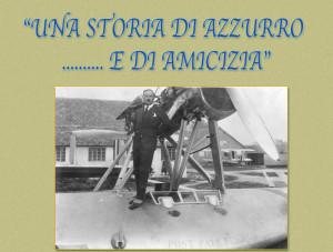 UNA STORIA DI AZZURRO E AMICIZIA A CORI IL RICORDO DELL'ING. ALESSANDRO MARCHETT